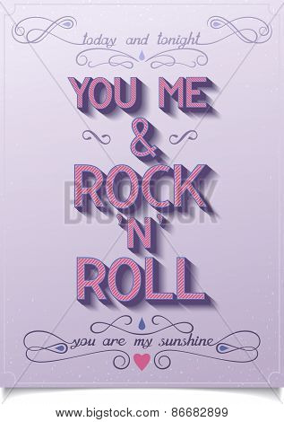 YOU ME AND ROCK N ROLL