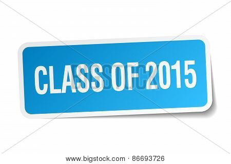 Class Of 2015 Blue Square Sticker Isolated On White
