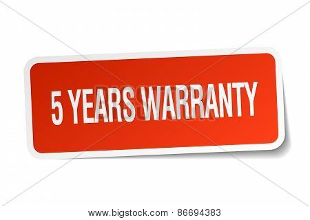 5 Years Warranty Red Square Sticker Isolated On White