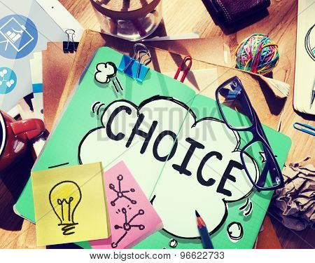 Choice Challenge Making Decision Selection Concept