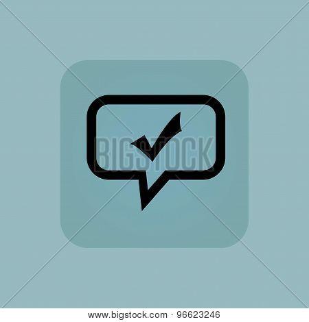 Pale blue tick mark message