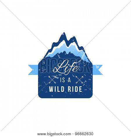 Life is a wild ride label on white background