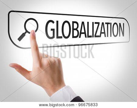Globalization written in search bar on virtual screen