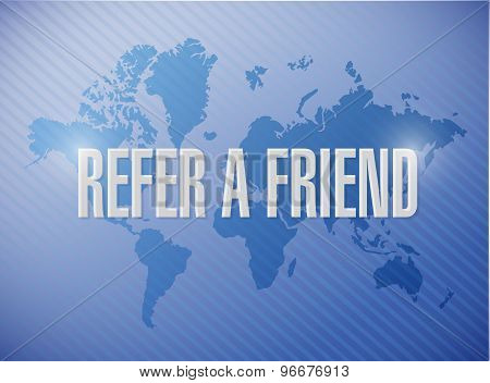 Refer A Friend World Map Sign Concept Illustration