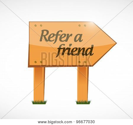 Refer A Friend Wood Sign Concept