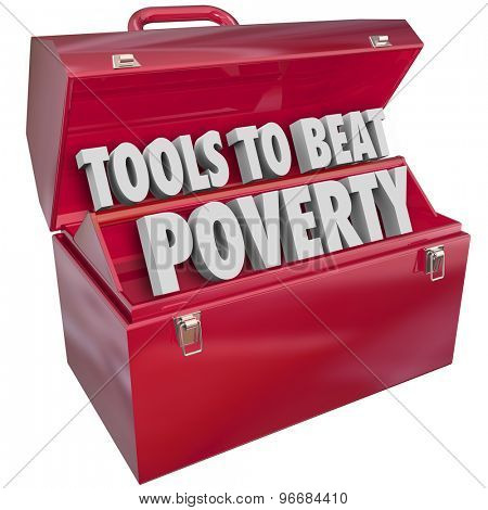 Tools to Beat Poverty, hunger and poor living conditions in a red metal toolbox