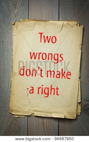 English proverb: Two wrongs don't make a right. 50 most important English proverbs series