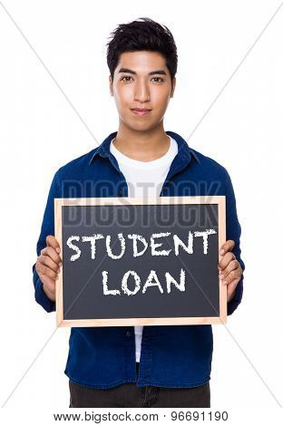 Indian man with chalkboard showing a phrases of student loan