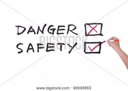 Danger Or Safety