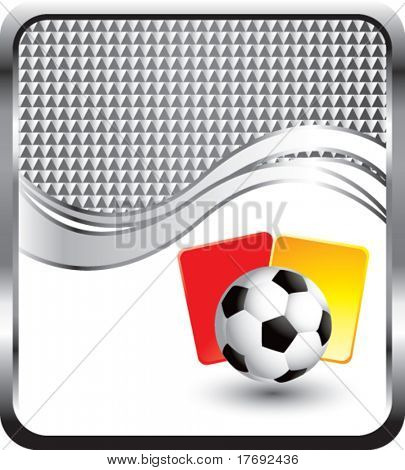 soccer ball with red and yellow cards on  silver wave background