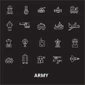 Army Editable Line Icons Vector Set On Black Background. Army White Outline Illustrations, Signs, Sy poster