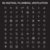 Heating, Plumbing, Ventilation Editable Line Icons Vector Set On Black Background. Heating, Plumbing poster