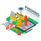 Phishing Attack Concept Background. Isometric Illustration Of Phishing Attack Concept Background For poster