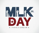 Mlk Day Poster. Martin Luther King Jr. Day. I Have A Dream. Vector Illustration. poster