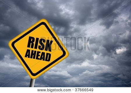 Risk ahead sign