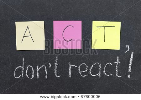 Do Not React