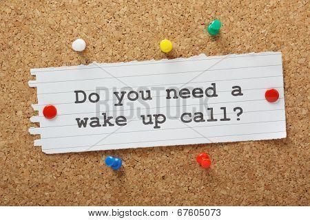 Wake Up Call?