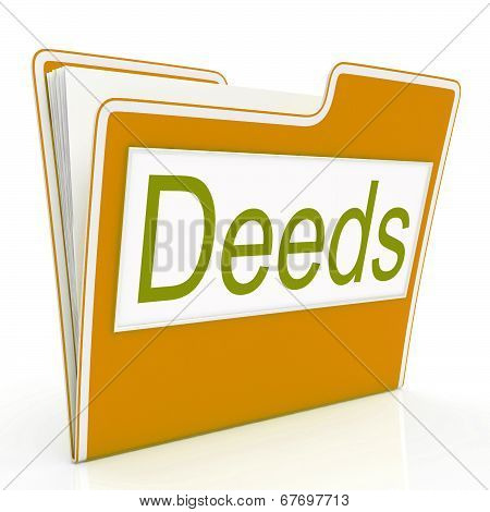 Deed File Means Files Folder And Folders