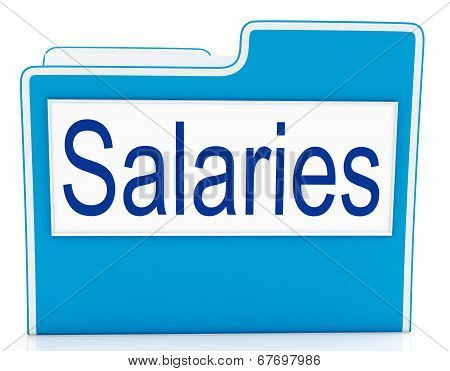 Salaries File Means Files Money And Organized