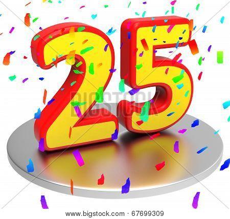 Twenty Five Indicates Happy Anniversary And Anniversaries