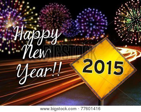 Happy New Year 2015 Fireworks And Highway Card