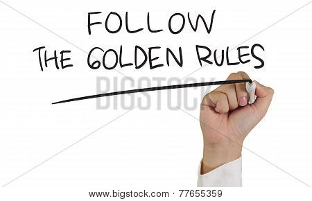 Follow the Golden Rules