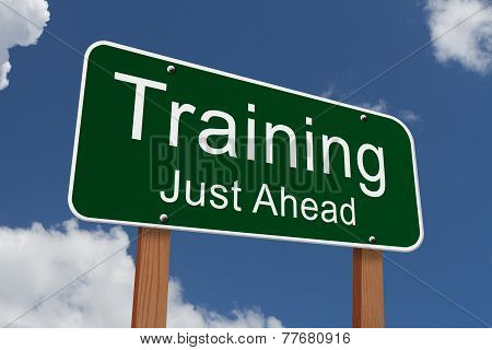 Training Just Ahead Sign