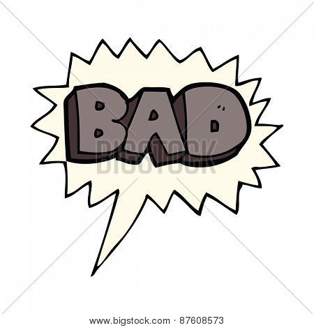 cartoon bad sign with speech bubble
