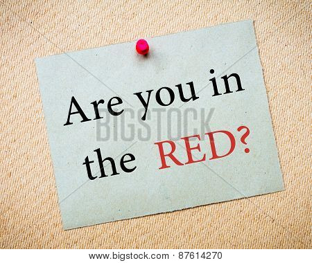 Are You In Red?