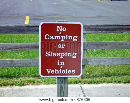 No Camping Or Sleaping In Vehicles Sign