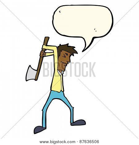 cartoon man swinging axe with speech bubble