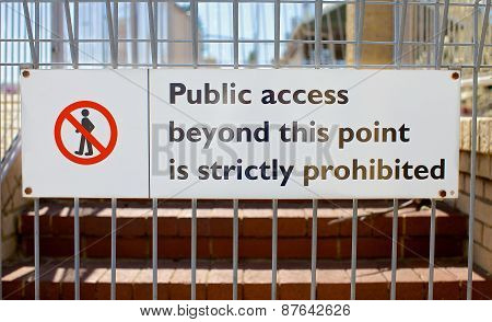 Public access prohibited sign