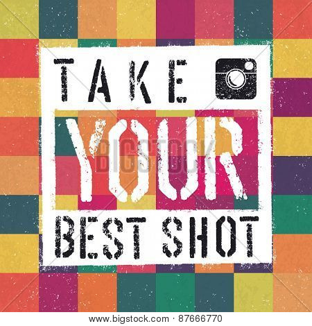 Take You Best Shot poster. With colorful abstract textured background