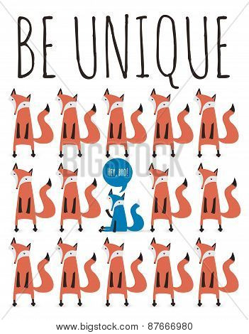 Poster With Foxes. Greeting Card With Typography Elements. Be Unique.