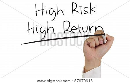 High Risk High Return