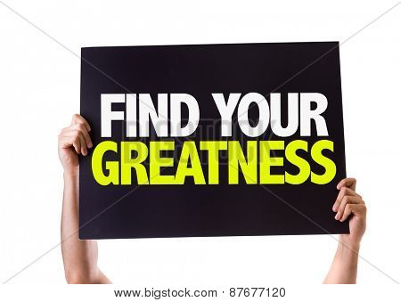 Find Your Greatness card isolated on white