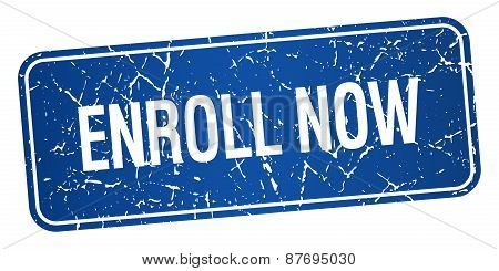 Enroll Now Blue Square Grunge Textured Isolated Stamp