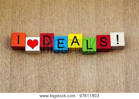 I Love Deals, Sign For Business Sales Closure, Finance, and Lifestyle.