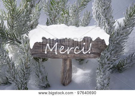 Christmas Sign Snow Fir Tree Merci Means Thank You