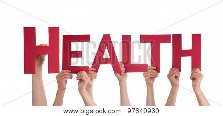 Many People Hands Holding Red Straight Word Health