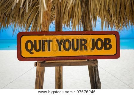 Quit Your Job sign with beach background