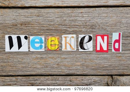 The Word Weekend In Cut Out Magazine Letters
