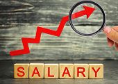 The Inscription Salary And The Red Arrow Up. Increase Of Salary, Wage Rates. Promotion, Career Growt poster