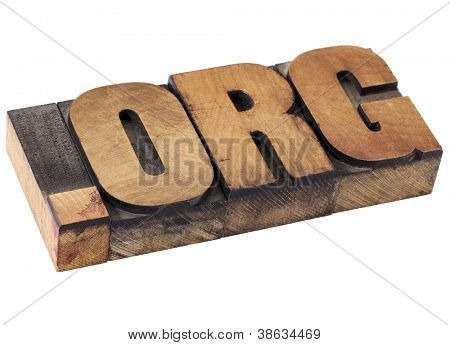 dot org internet domain  - network address  for nonprofit  organization - isolated text in vintage letterpress wood type