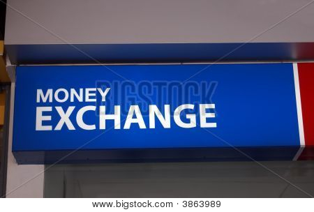 Sign. Money Exchange Sign. Money Exchange.