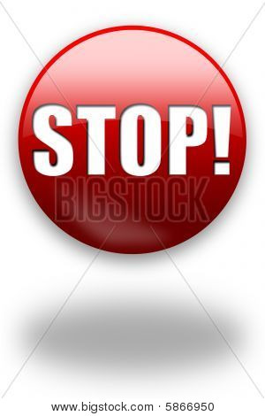 Stop! Button / Sign
