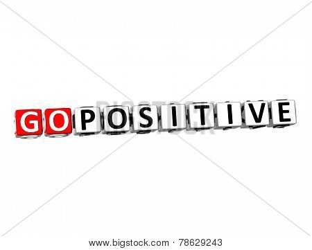 3D Word Go Positive On White Background