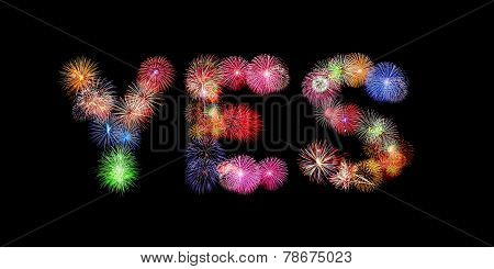 Yes Word Colorful Fireworks