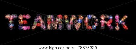 Teamwork Word Text Colorful Fireworks
