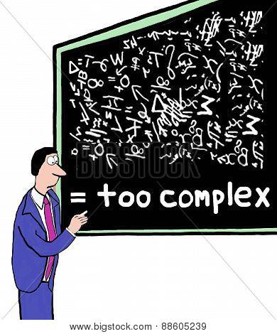 Too Complex